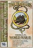 Time Travelers History Study: World War II