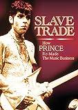 Prince – Slave Trade