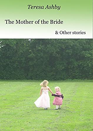 book cover of The Mother of the Bride & Other Stories