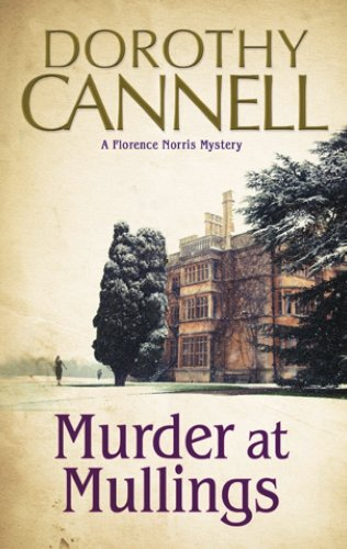 Murder at Mullings: A 1930s country house murder mystery (A Florence Norris Mystery Book 1)