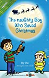 The Naughty Boy Who Saved Christmas