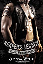 Reaper's Legacy (Reapers Motorcycle Club) by Wylde, Joanna (2014) Paperback