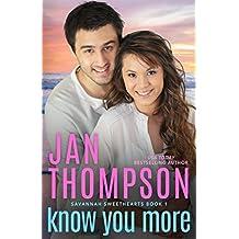 Know You More (Savannah Sweethearts)