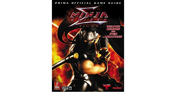 Ninja Gaiden Sigma: Prima Official Game Guide Prima Official ...