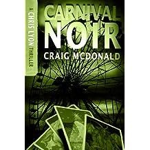 Carnival Noir (The Chris Lyon Thriller Series Book 2)