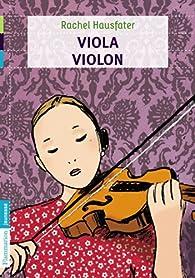 Viola Violon par Rachel Hausfater
