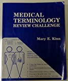 Medical Terminology Review Challenge, Kinn, Mary E., 0827326882