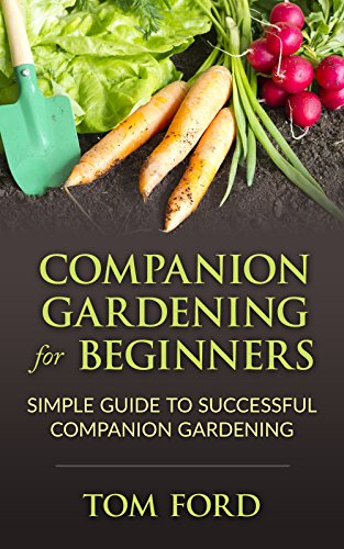 companion-gardening-for-beginners-simple-guide-to-successful-companion-gardening-herbs-vegetables-fl