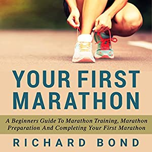 Your First Marathon Hörbuch