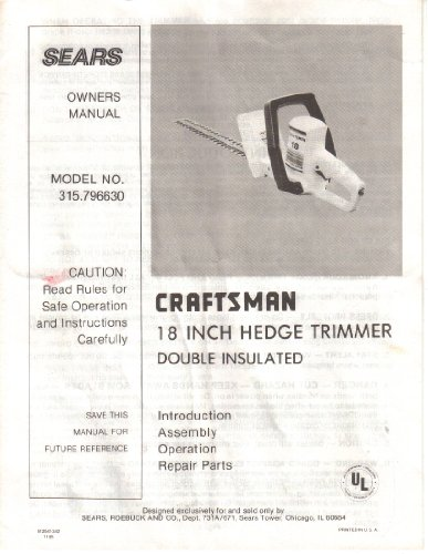 Sears Model 315.796630 Owner's Manual Guide, 18 inch Hedge Trimmer Electric Parts