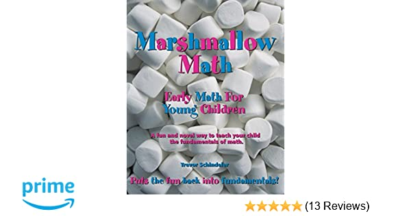Marshmallow Math; Early Math For Young Children: Trevor Schindeler ...