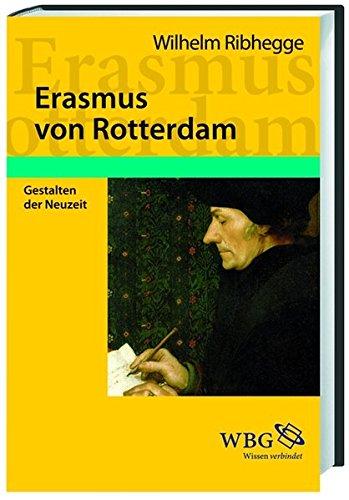 Erasmus von Rotterdam: Der erste Europäer