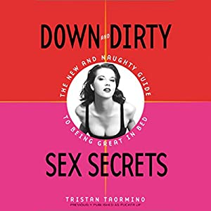 Down and Dirty Sex Secrets Audiobook