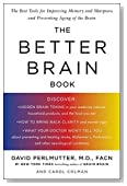 The Better Brain Book: The Best Tool for Improving Memory and Sharpness and Preventing Aging of the Brain