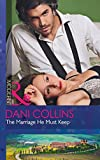 The Marriage He Must Keep (The Wrong Heirs, Book 1)