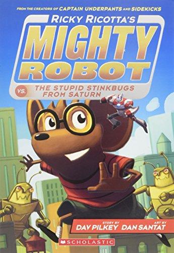 ty Robot vs. the Stupid Stinkbugs from Saturn (Ricky Ricotta's Mighty Robot #6) ()