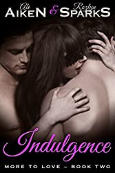 Indulgence (More to Love Book 2)