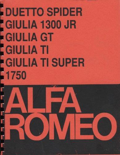 Duetto Spider, Giulia 1300 Jr., Giulia GT, Giulia TI, Giulia TI Super, 1750 Workshop Manual
