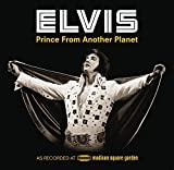 Music : Elvis: Prince From Another Planet (Deluxe Version)