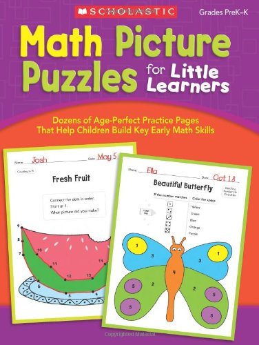 Math Picture Puzzles for Little Learners: Dozens of Age-Perfect Practice Pages That Help Children Build Key Early Math (Math Practice Puzzles)