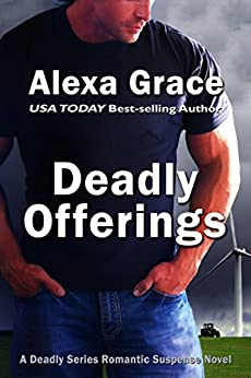 Deadly Offerings: Book One of the Deadly Series by [Grace, Alexa]