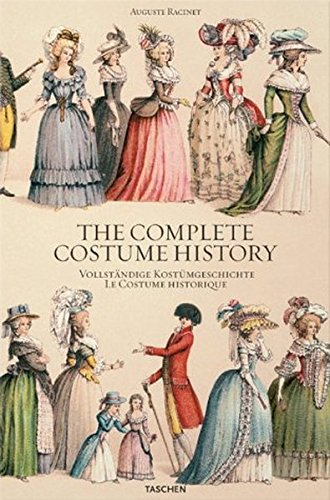 The Complete Costume History Vollstandige Kostumgeschichte Le Costume Historique Racinet Auguste Tetart Vittu Francoise 9783822821930 Amazon Com Books