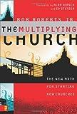 The Multiplying Church, Bob Roberts, 0310277167