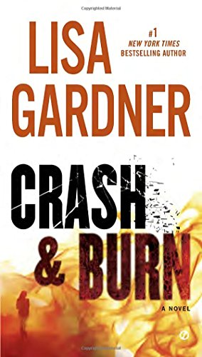 Crash And Burn by Lisa Gardner