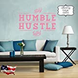 Stay humble decal, hustle hard decal, Work hard quote decal, office quote decal, success wall decal, quote about success decal, office decor, office wall decor, young quote decal pf50 (30 x 38)