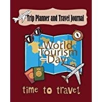 Trip Planner and Travel Journal: Vacation Trip Travel Itinerary Planner Journal Notebook Journey Detail including your hotel, reservations, Destination, flight booking, Itinerary, activities, budget, schedule, checklist, notes and more. for Max Trip 21 Days 8 x 10 Inches, 101 Pages