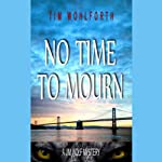 No Time to Mourn | Tim Wohlforth
