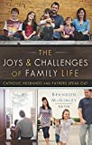 Best Husband And Fathers - The Joys and Challenges of Family Life: Catholic Review