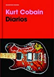 img - for Diarios. Kurt Cobain / Kurt Cobain: Journals (Spanish Edition) book / textbook / text book