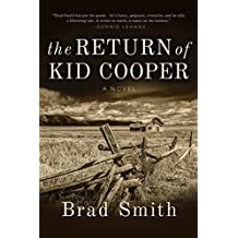 The Return of Kid Cooper: A Novel