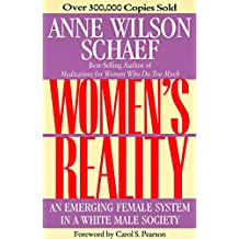 Women's Reality: An Emerging Female System