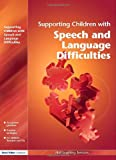 Supporting Children with Speech and Language Difficulties, Hull Learning Services, 1843122251