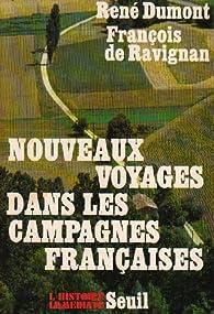 Nouveaux voyages dans les campagnes françaises par René Dumont