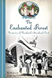 The Enchanted Forest: Memories of Maryland's