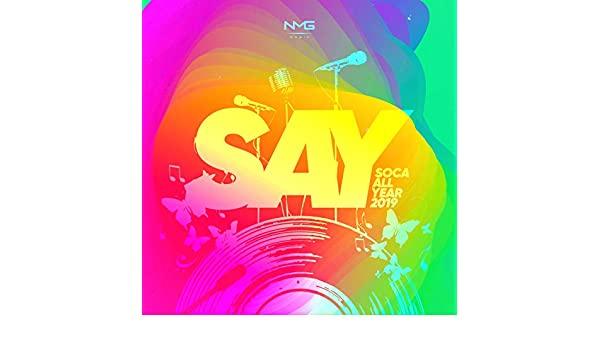 S A Y  (Soca All Year) 2019 by Various artists on Amazon