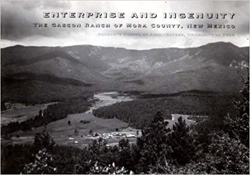 Download online Enterprise and Ingenuity: The Gascon Ranch of Mora County, New Mexico (Western Regional Architecture Program) PDF