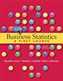 Business Statistics Plus MyStatLab with Pearson EText, Levine, David M. and Krehbiel, Timothy C., 0132934531