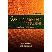 The Well-Crafted Argument (with 2016 MLA Update Card)