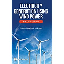 Electricity Generation Using Wind Power ()