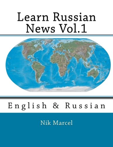 Learn Russian News Vol.1: English & Russian