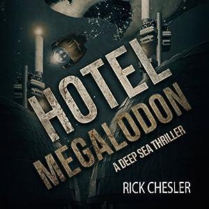 Hotel Megalodon Audiobook