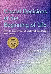 Critical Decisions at the Beginning of Life: Parents' Experiences of Treatment Withdrawal from Infants: Parents' Experiences of Treatment Withdrawl from Infants