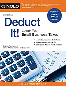Deduct It!: Lower Your Small Business Taxes from NOLO