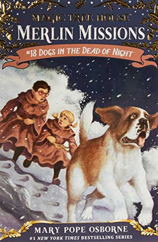 Dogs in the Dead of Night (Magic Tree House (R) Merlin Mission) (Night Magic)