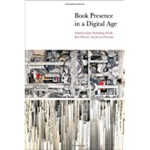 Book Presence in a Digital Age