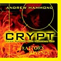 Crypt: Traitor's Revenge Audiobook by Andrew Hammond Narrated by Patrick Moy